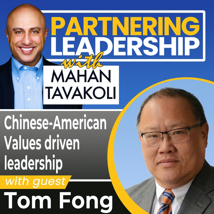 Chinese American Values driven leadership with Tom Fong   Greater Washington DC DMV Changemaker
