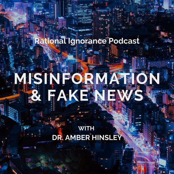 Fake News with Dr. Amber Hinsley