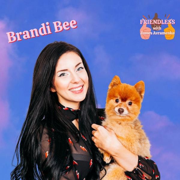 Brandi Bee!