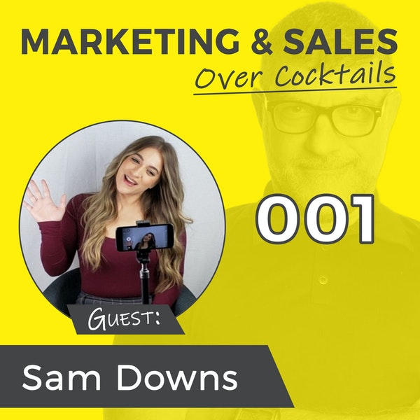 001: Marketing on LinkedIn, What You NEED To Know! - with Sam Downs Image