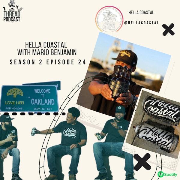 Hella Coastal With Mario Benjamin In Oakland S 2 EP 24 Image