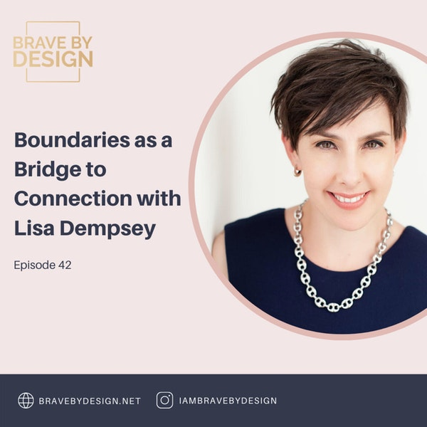 Boundaries as a Bridge to Connection with Lisa Dempsey Image