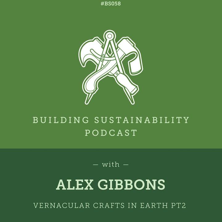 Vernacular Crafts in Earth Pt2 - Alex Gibbons - BS58