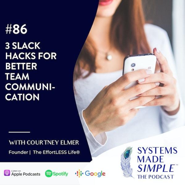 3 Slack Hacks for Better Team Communication Image