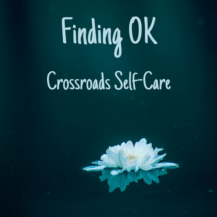 Crossroads Self-Care