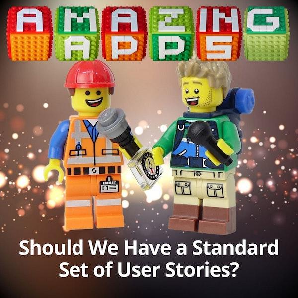 Should We Have a Standard Set of User Stories?