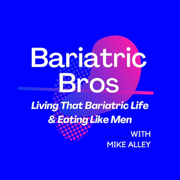 Bariatric Bad Boys Are Keeping It Real - Kirk Hunt (Pt.2)