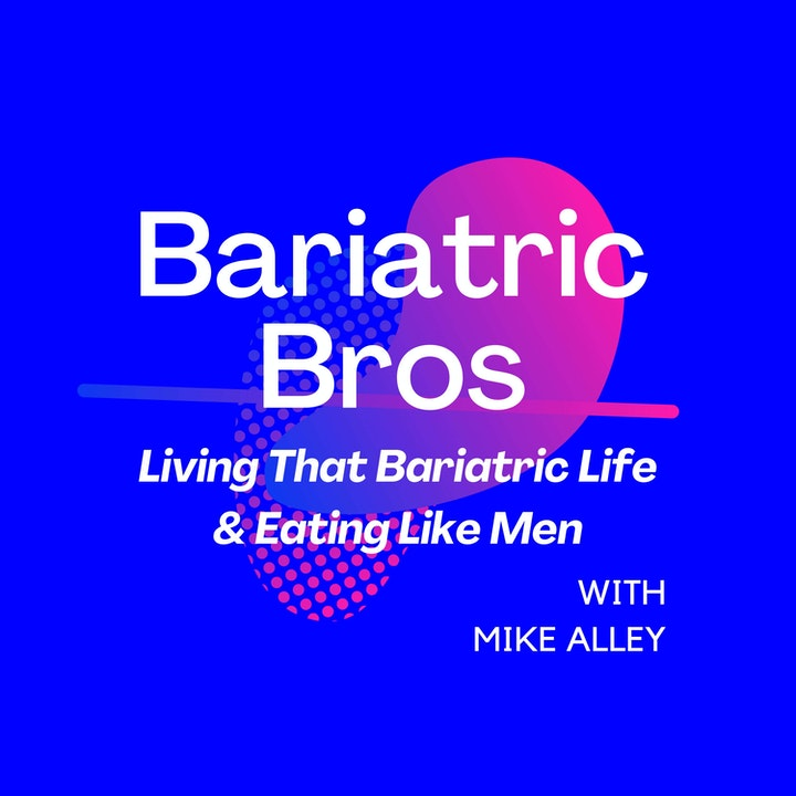 Bariatric Bros - Living That Bariatric Life & Eating Like Men