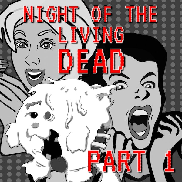 Night of the Living Dead Part 1 Image