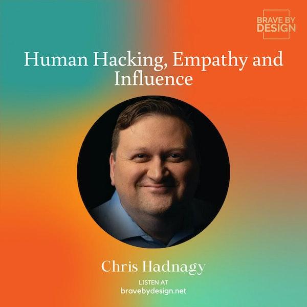 Human Hacking, Empathy and Influence with Chris Hadnagy