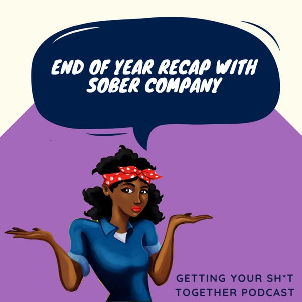 End of Year Recap with Sober Company