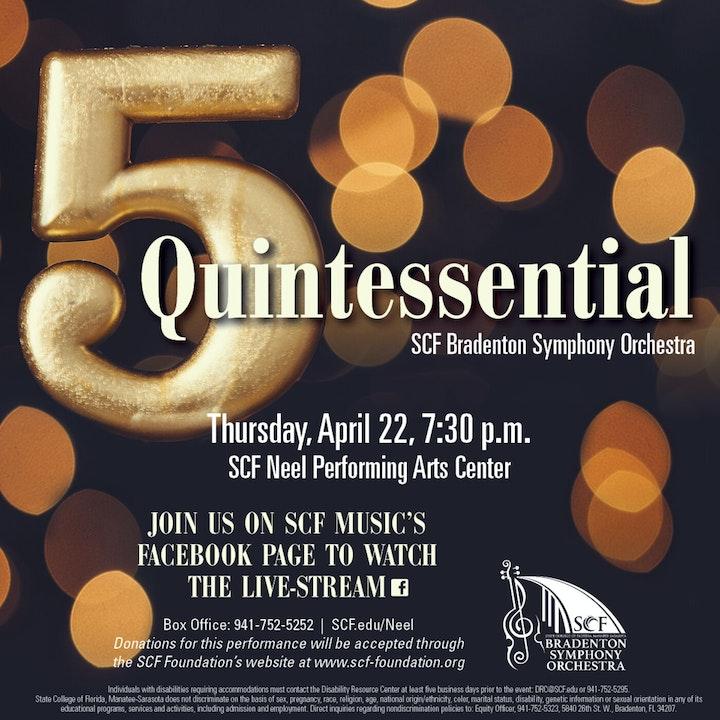 Quintessential-Presented by the Bradenton Symphony Orchestra, Thursday, April 22, 7:30 p.m.-Facebook Livestream