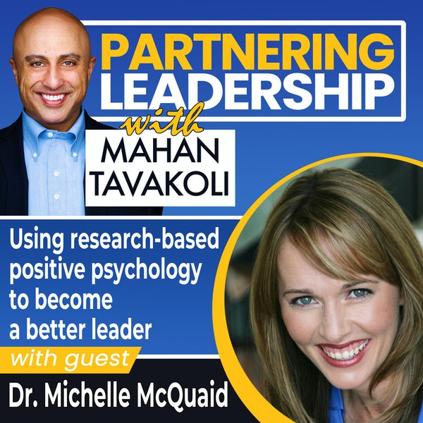 Using research-based positive psychology to become a better leader with Dr. Michelle McQuaid | Thought Leader Image