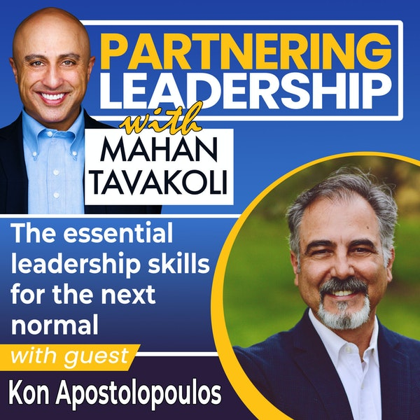 The essential leadership skills for the next normal with Kon Apostolopoulos | Thoughtleader Image