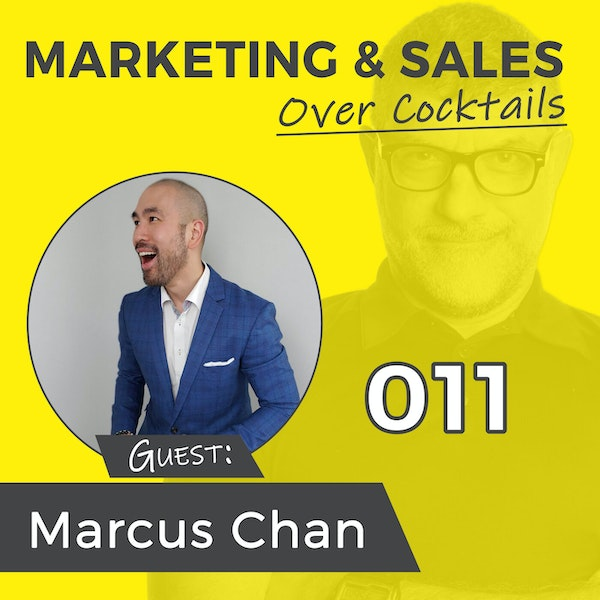 11: Sell More, Sell Better - with Marcus Chan Image