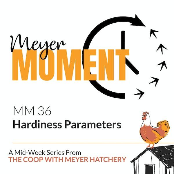 Meyer Moment: Hardiness Parameters Image