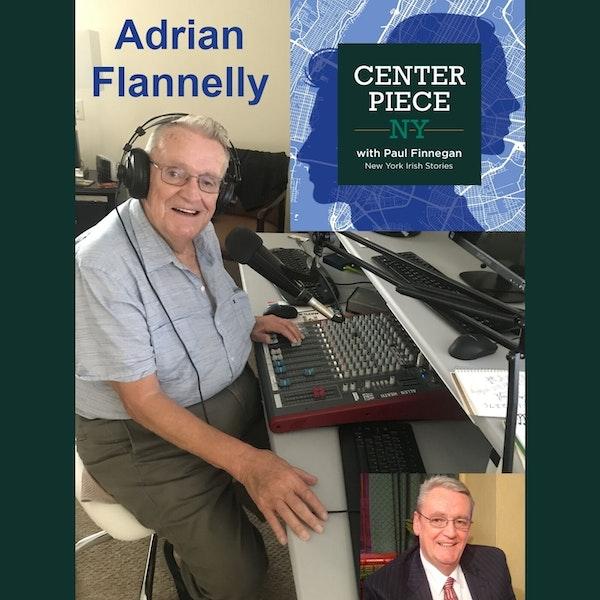 S2E1: Adrian Flannelly - the Godfather of Irish talk radio in New York.