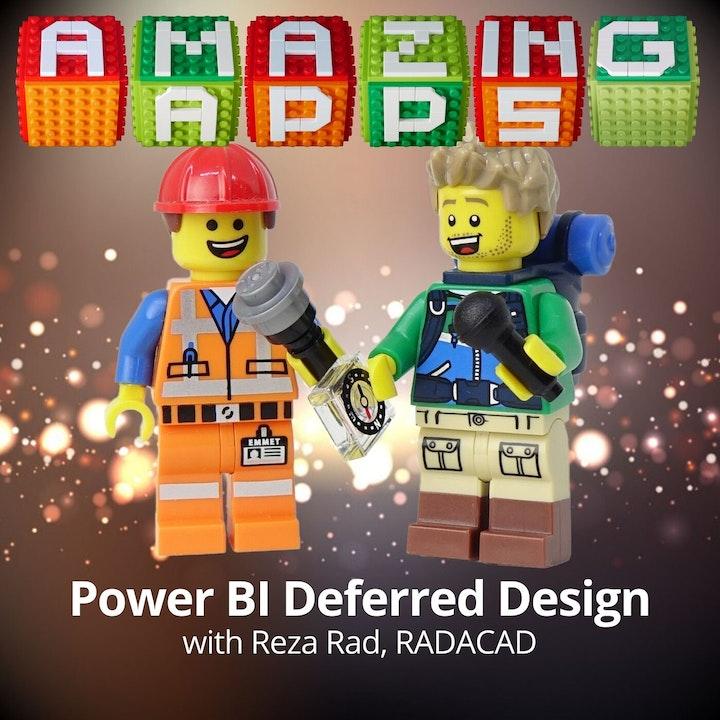 Power BI Deferred Design with Reza Rad, RADACAD