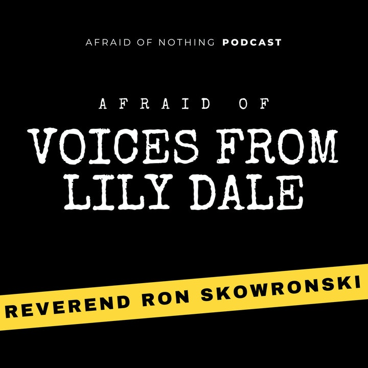 Afraid of Voices from Lily Dale