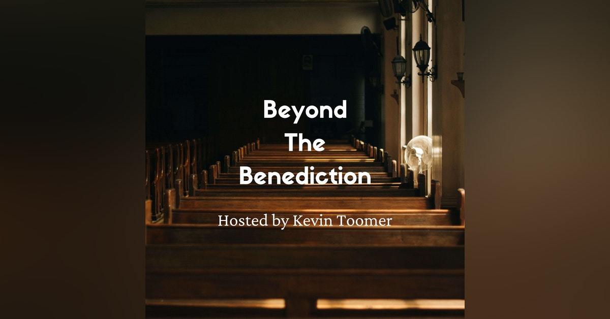 Beyond The Benediction Newsletter Signup
