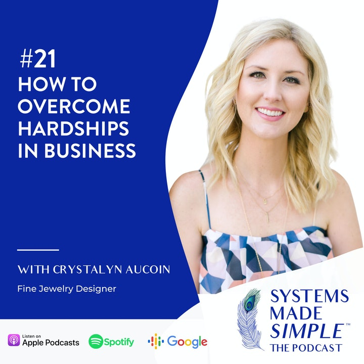 How to Overcome Hardships in Business with Crystalyn Aucoin