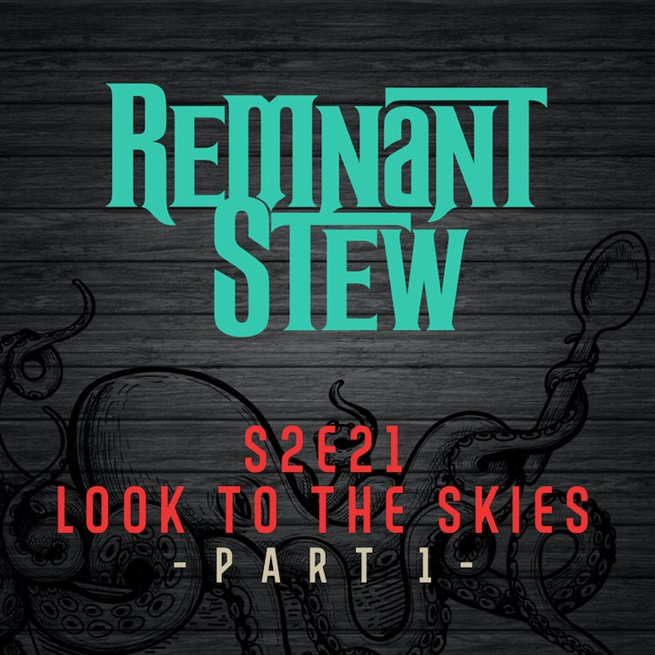 LOOK TO THE SKIES  -PART 1-