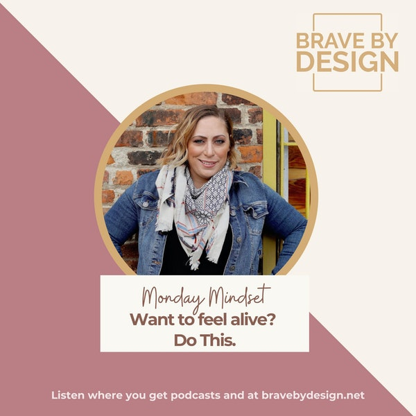 Want to Feel Alive? Do this [Monday Mindset] Image