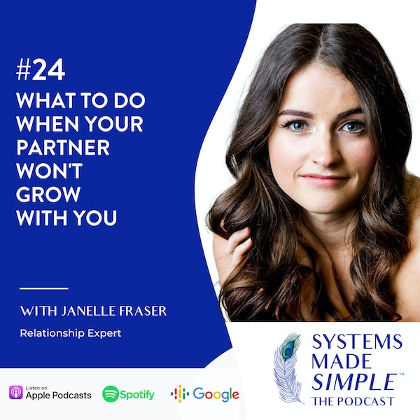 What to do When Your Partner Won't Grow With You with Janelle Fraser Image