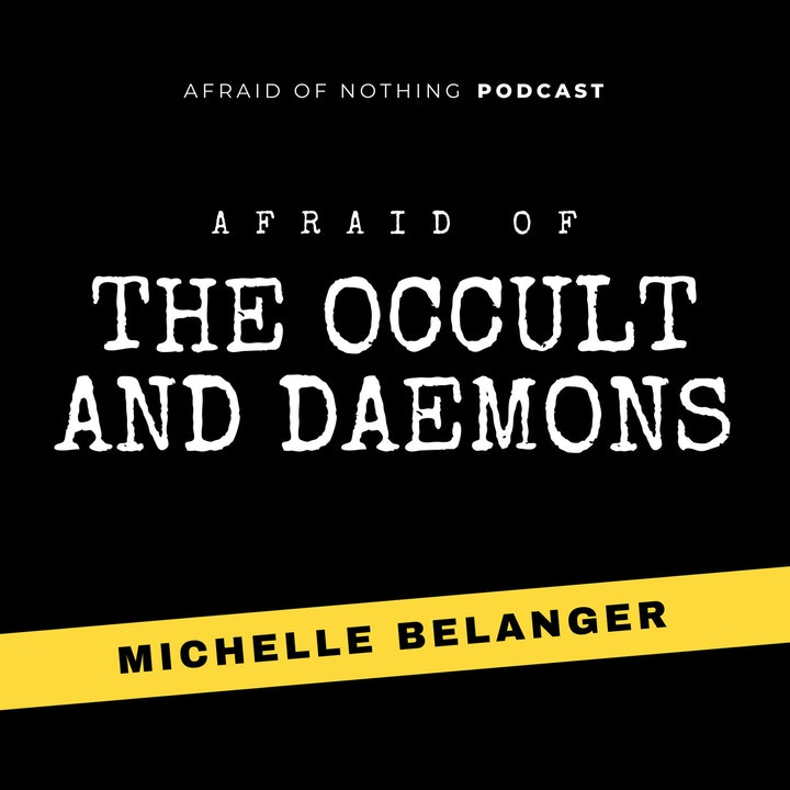 Afraid of the Occult and Daemons