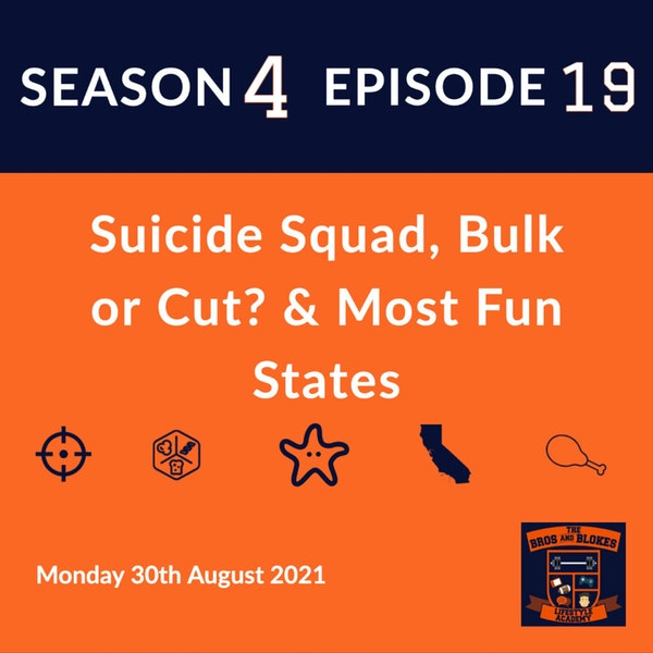 Suicide Squad, Bulk or Cut? & Most Fun States
