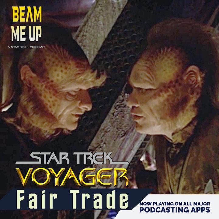 Star Trek: Voyager   Fair Trade