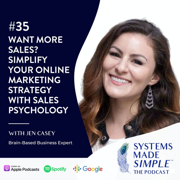 Want More Sales? Simplify Your Online Marketing Strategy with Jen Casey Image