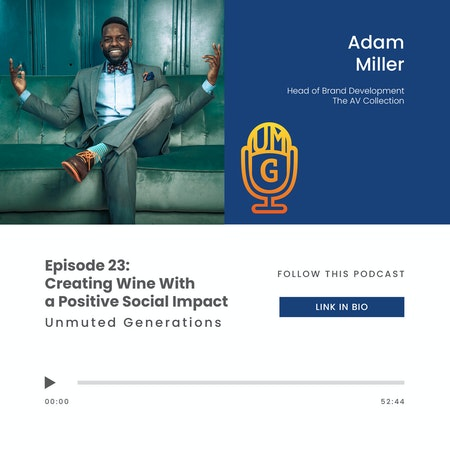Adam Miller: Creating Wine With a Positive Social Impact Image