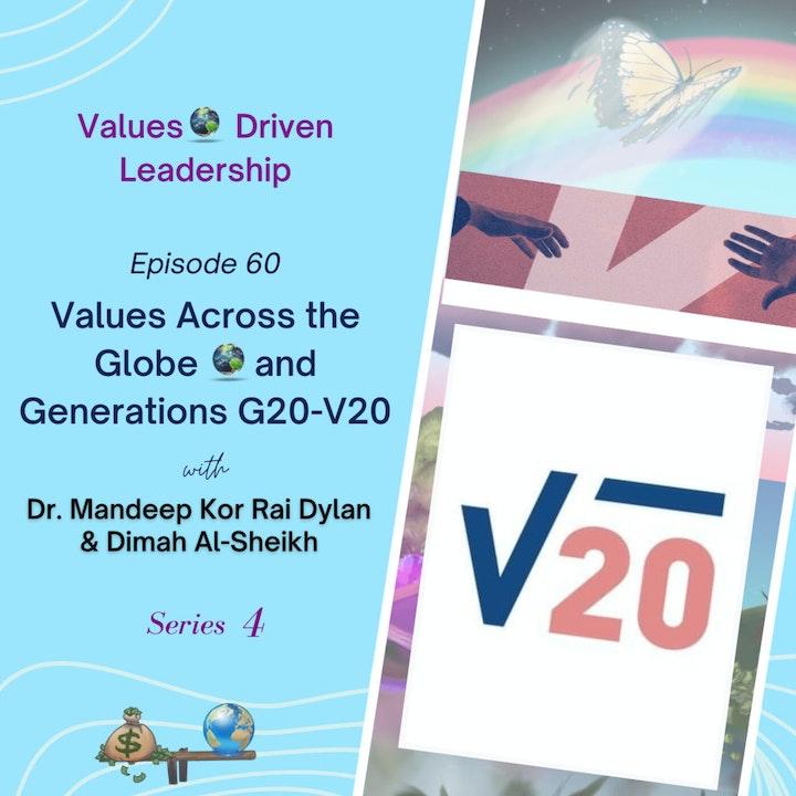 Values Across the Globe 🌎 and Generations G20-V20 | Dr. Mandeep Kor Rai Dylan & Dimah Al-Sheikh