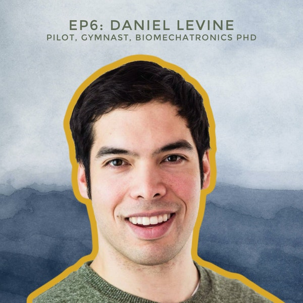 How to Become an Astronaut with Pilot, Gymnast, and Biomechatronics PhD Daniel Levine Image