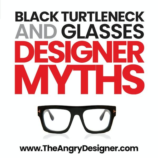 Black Turtleneck & Glasses. Misconceptions about design & designers