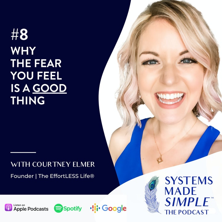 Why the Fear You Feel is a GOOD Thing