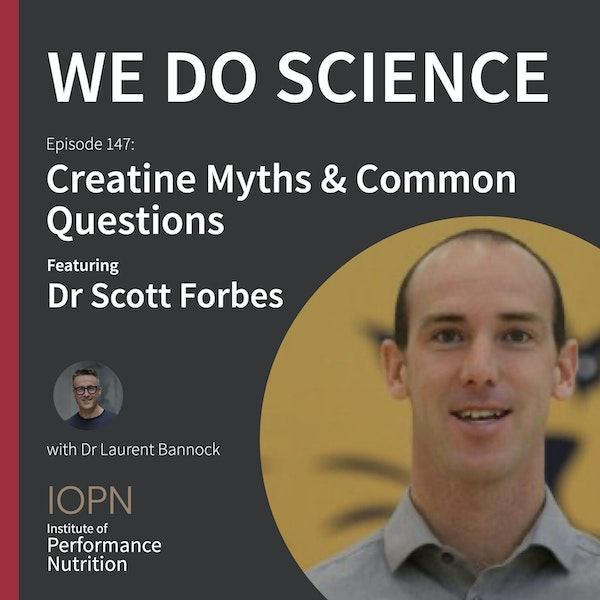 """""""Creatine Myths and Common Questions"""" with Dr Scott Forbes PhD Image"""