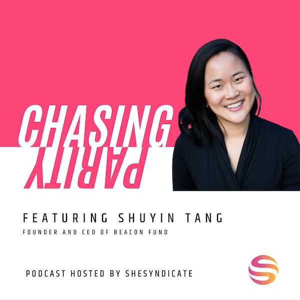 Closing the Gender Finance Gap in Southeast Asia, Building Partnerships with Intention & Following Your Intuition with Shuyin Tang