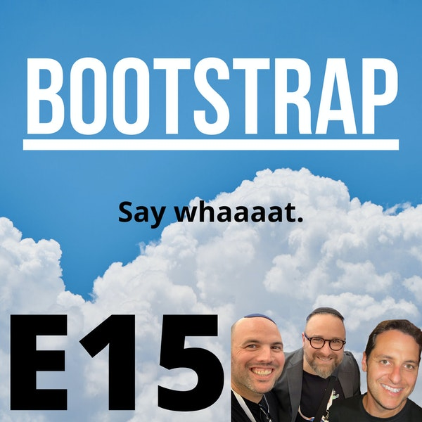 E15: Say whaaaat. Image