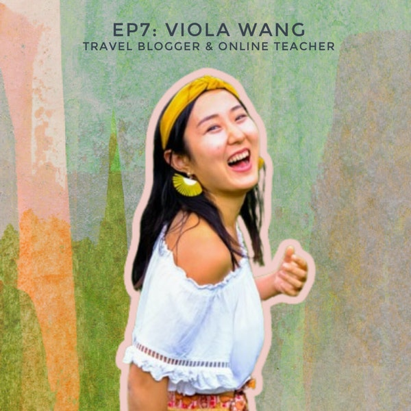 Glowing Up Through Travel with Digital Nomad, Dancer, and Blogger Viola Wang Image