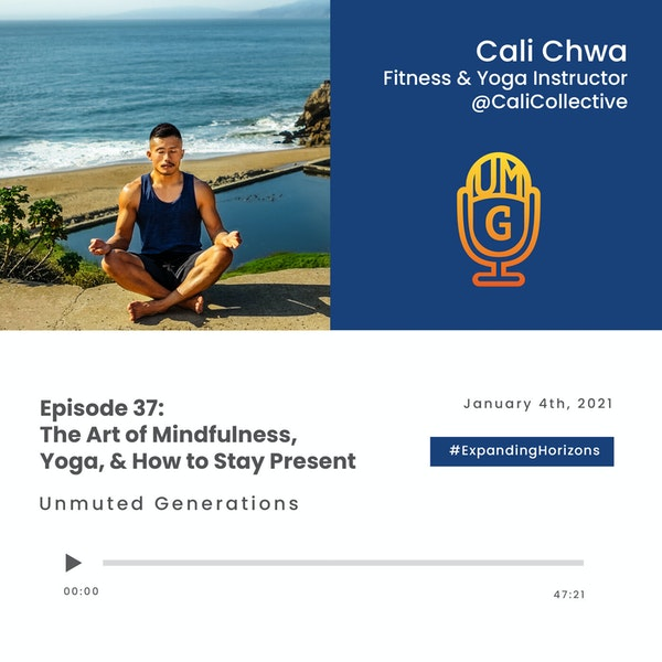Cali Chwa: The Art of Mindfulness, Yoga, & How to Stay Present Image