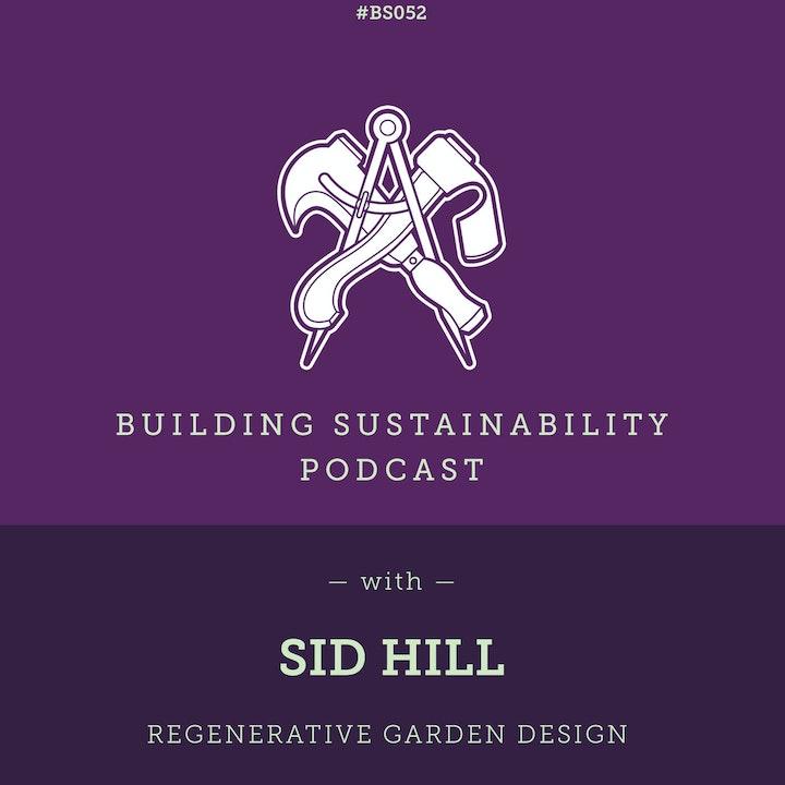 Regenerative Garden Design - Sid Hill - BS052