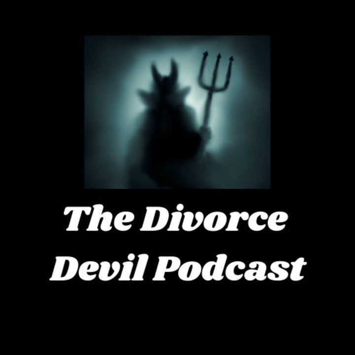 The Divorce Devil Podcast