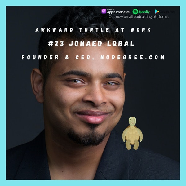Really, how important is a degree? Jonaed Lqbal | Founder & CEO, NoDegree.com #23