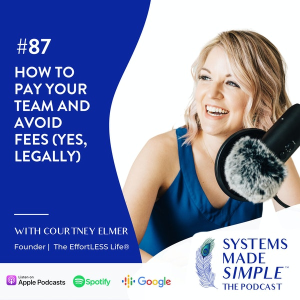 EP 87: How to Pay Your Team and Avoid Fees (Legally) Image