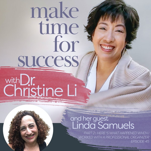 Part 2: Here's What Happened When I Worked with a Professional Organizer with Linda Samuels Image