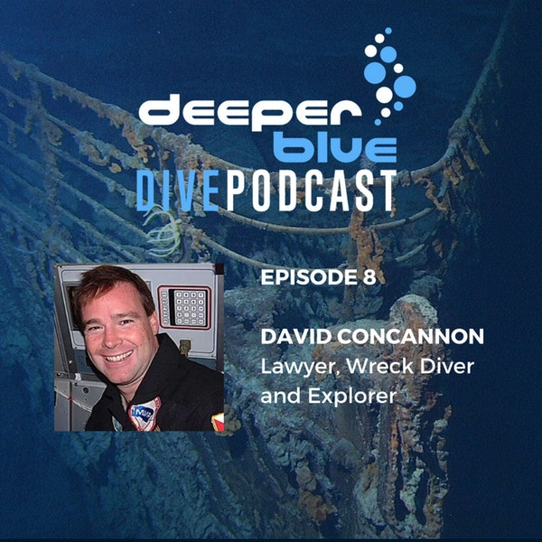 Diving the World's Most Iconic Wreck - The Titanic with David Concannon and Mehgan Heany-Grier with Maybe the World's Most Important Dive Buddy Tip Image