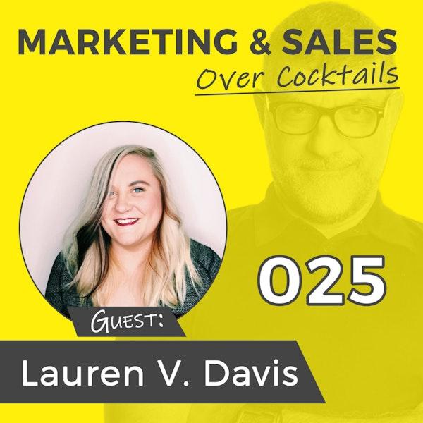 025: SHHHHHH! Social Media Marketing Hacks Right Here, with Lauren V. Davis Image