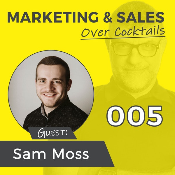 005: The FIVE Biggest Mistakes You Make on Your Website, and How to Fix Them - with Sam Moss Image